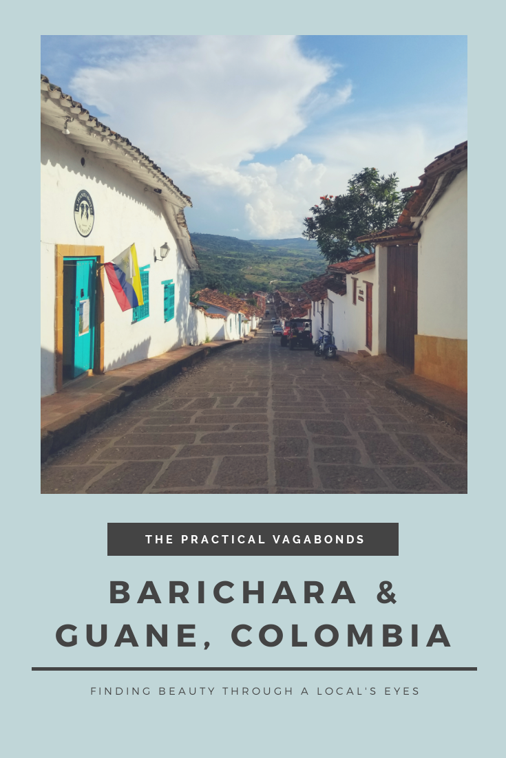 Barichara and Guane are beautiful, especially through a local's eyes.