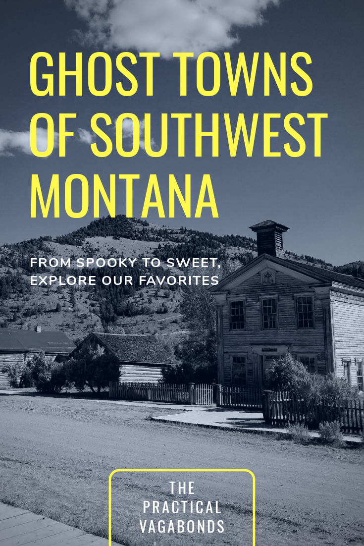 Planning a roadtrip through Montana? Check out the 4 ghost towns in Southwest Montana along the way! #montanaroadtrip #montanaghosttowns #ghosttowns