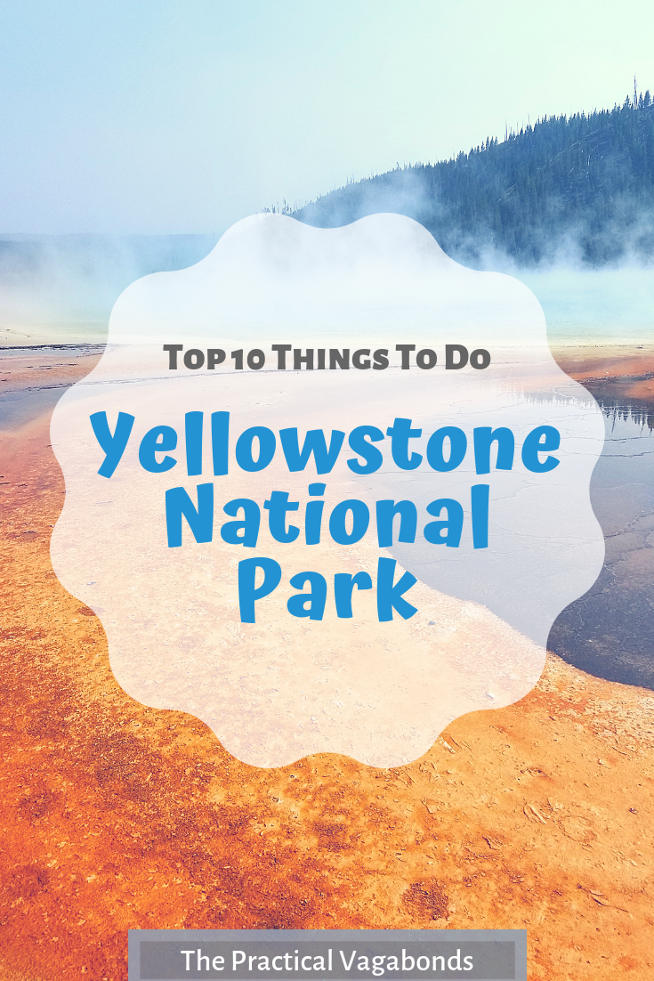 Don't do everything, do the best of everything! Yellowstone can seem overwhelming because of the parks size. We put together this list to help you plan. #yellowstone #yellowstonethingstodo #nationalparks