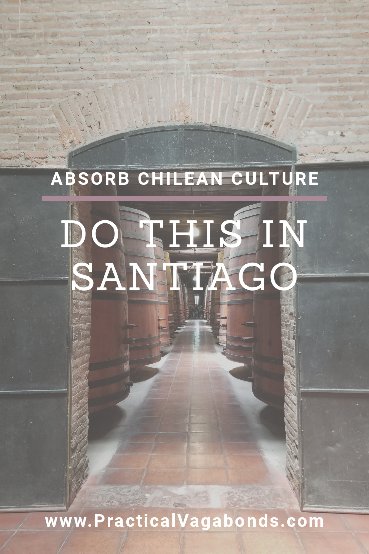 Check out our impression of Chilean culture from our first, but surely not our last trip to Santiago. If you want to visit Chile this is a must read! #Chile #Santiago #backpackingchile #visitsantiago #roundtheworldtrip #chileanwine